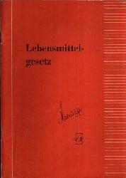 Dr. Farchmin, G.: Das Lebensmittelgesetz mit seinen wichtigsten Verordnungen und einigen neuen Anordnungen der Deutschen Demokratischen Republik mit kurzen Erläuterungen nach dem Stande vom 1. September 1956 o.A.