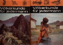 Autorenkollektiv:  Völkerkunde für Jedermann Sonderausgabe für die kleine Hausbibliothek Band I und Band II