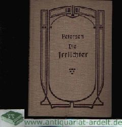 Petersen, Marie:  Die Irrlichter