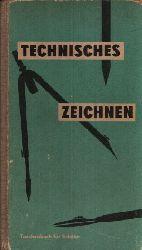 Hoffmann, Richard und Manfred Zakrzewski: Technisches Zeichnen Taschenbuch für Schüler Ohne Angaben