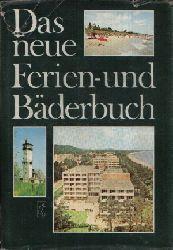 Autorengruppe; Das neue Ferien- und Bäderbuch 2. Auflage