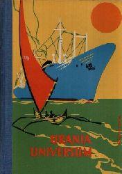 Autorengruppe; Urania Universum Sonderausgabe mit 216 Abbildungen im Text und 18 mehrfarbigen Abbildungen auf Tafeln 1. Auflage
