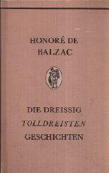 De Balzac, Honoré; Die Dreissig Tolldreisten Geschichten zweiter Band Genannt Contes Drolatiques -  Mit 400 Illustrationen von Gustave Dore 1. Auflage