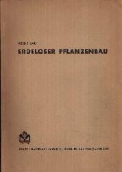 Lau, Heide:  Erdloser Pflanzenbau Mit 32 Abbildungen und 4 Tabellen