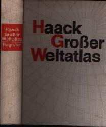 Autorengruppe;  Haack Großer Weltatlas Register Band