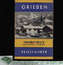 Autorenkollektiv;  Grieben-Reiseführer - Oberbayern II Tegernsee, Schliersee und München