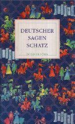 Uther, Hans- Jörg: Deutscher Sagen Schatz Sonderausgabe