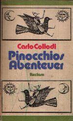 Collodi, Carlo;  Pinocchios Abenteuer Illustrationen von Manfred Bofinger