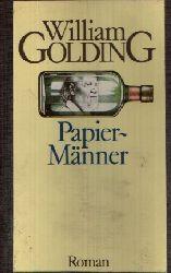Golding, William:  Papiermänner Roman aus dem Englischen von Emil Bastuk