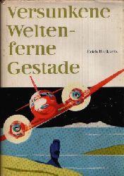 Rackwitz, Erich:  versunkene Welten- ferne Gestade