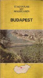 Autorenkollektiv: Stadtführer und Atlas Budapest
