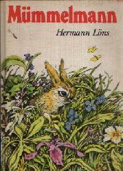 Löns, Hermann: Mümmelmann und andere Geschichten  Illustrationen von Hille Blumfeldt 1. Auflage