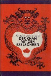 David, Kurt:  Der Khan mit den Eselsohren Ein mongolisches Märchen