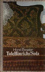 Beseler, Horst:  Tule Hinrichs´Sofa