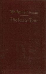 Kienast, Wolfgang:  Die letzte Tour Kriminalerzählungen