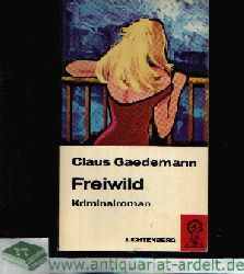 Gaedemann, Claus:  Freiwild Kriminalroman