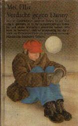 Ellis, Mel: Verdacht gegen Danny Illustrationen von Horst Wolniak 2. Auflage