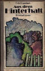 Erpenbeck, Fritz:  Aus dem Hinterhalt Kriminalroman