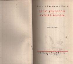Meyer, Conrad Ferdinand: Jürg Jenatsch - Angela Borgia Vollständige Ausgabe