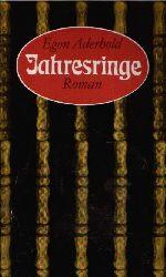 Aderhold, Egon: Jahresringe Roman 1. Auflage