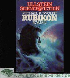 Iwoleit, Michael K.: Rubikon Ullstein-Buch Nr. 31091