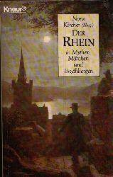 Kircher, Nora [Hrsg.]: Der Rhein in Mythen, Märchen und Erzählungen Knaur 1581 Orig.-Ausg.
