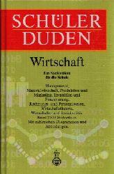 Digel, Werner [Hrsg.] und Gerd [Bearb.] Sackmann;  Schülerduden - Wirtschaft
