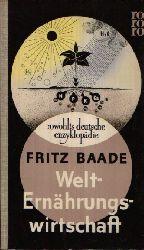 Baade, Fritz:  Welternährungswirtschaft