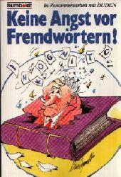Ahlheim, Karl-Heinz:  Keine Angst vor Fremdwörtern! Humboldt ; 937