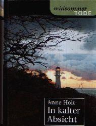 Holt, Anne: In kalter Absicht midsommer TODE genehmigte Sonderausgabe Weltbild