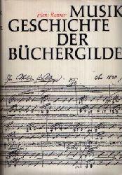 Renner, Hans:  Musik Geschichte der Büchergilde Mit 186 Abbildungen im Text, 103 Notenzeichnungen und 119 Abbildungen auf Tafeln