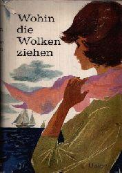 Hartmann, Gisela: Wohin die Wolken ziehen Mädchenerzählungen aus der Dichtung der Völker