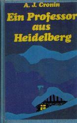 Cronin, Archibald J.: Ein Professor aus Heidelberg
