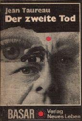 Taureau, Jean: Der zweite Tod Kriminalroman Ohne Angaben