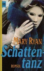 Ryan, Mary: Schattentanz