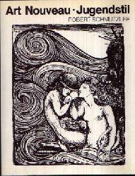 Schmutzler, Robert: Art Nouveau • Jugendstil Ohne Angaben