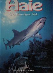 Coupe, Sheena und Derek [Hrsg.] Barton:  Grosstiere dieser Welt - Haie