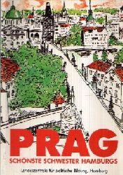 Dr. Kutz-Bauer, Helga:  Prag- schönste Schwester Hamburgs Mosaikbild einer besonderen Stadt