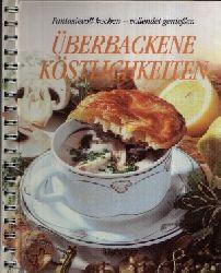 Autorengruppe: Überbackene Köstlichkeiten