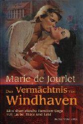 de Jourlet, Marie: Das  Vermächtnis von Windhaven Eine dramatische Familien-Saga voll Liebe, Stolz und Leid