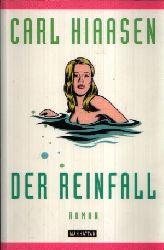 Hiaasen, Carl: Der Reinfall 4. Auflage