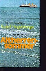 Hagelstange, Rudolf:  Altherrensommer