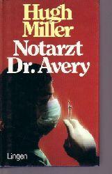 Miller, Hugh:  Notarzt Dr. Avery. Roman