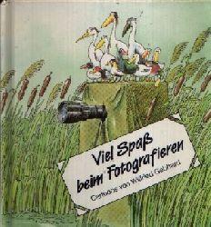 Gebhard, Wilfried; Viel Spaß beim Fotografieren 2. Auflage