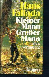Fallada, Hans: Kleiner Mann, großer Mann alles vertauscht