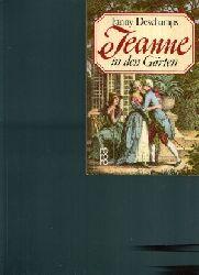 Deschamps, Fanny: Jeanne in den Gärten Roman Ohne Angaben