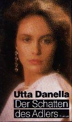 Danella, Utta; Der Schatten des Adlers Lizenzausgabe
