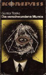 Teske, Günter: Die verschwundene Mumie Utopische Erzählungen