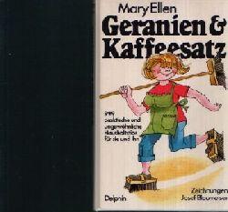 Ellen, Mary: Geranien & Kaffeesatz 999 praktische und ungewöhnliche Haushaltstips für sie und ihn 12. Aufl.