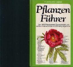 Dr. Schauer, Thomas und Claus Caspari:  Pflanzenführer Über 1400 Pflanzenarten Deutschlands u.d. Nachbarländer - davon 1020 farbig abgebildet